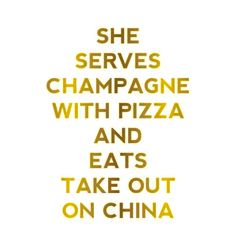 Life Without Louboutins – Champagne Taste On A Budget She serves champagne with pizza and eats take out on china Great Quotes, Quotes To Live By, Inspirational Quotes, Awesome Quotes, Kate Spade Quotes, Champagne Quotes, Champagne Taste, Champagne Bar, Word Up