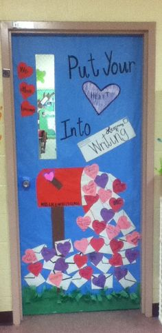 "Valentines day classroom door. Students wrote one thing they learned this year on heart. ""Put your heart into learning and writing"""