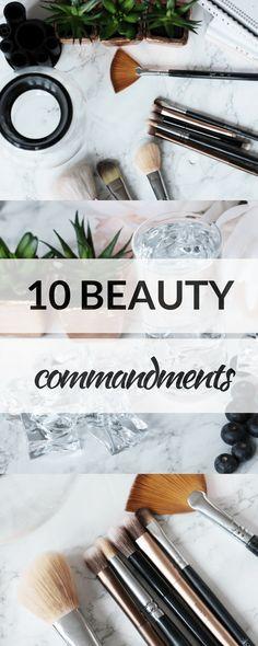 My 10 Beauty Commandments