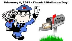 Don't forget to thank your mail-man or mail-lady today! February 4, 2015 is THANK A MAILMAN DAY! Wahooooo! We love love LOVE our mail and delivery folks! They bring us LOVE from all of YOU! Rain or shine!  Rikki's Refuge Life Unlimited of Virginia, Inc. 21410 Constitution Hwy. Rapidan, VA. 22733 (540)-854-0870 mail@rikkisrefuge.org WEB: www.rikkisrefuge.org FACEBOOK: www.facebook.com/RikkisRefuge SUPPORT: www.rikkisrefuge.org/feedme