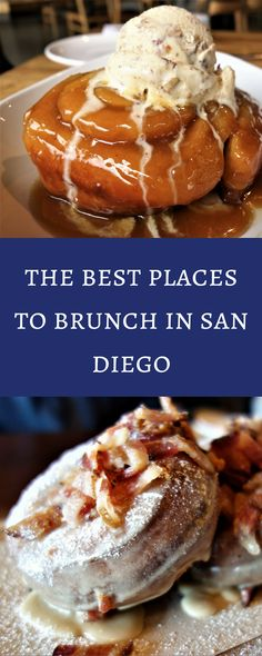 Top 15 Best Places for Brunch in San Diego!