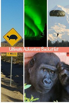 My ultimate adventure bucket list.
