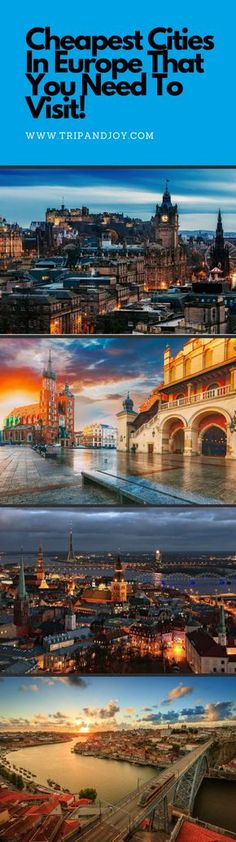 Cheapest Cities In Europe That You Need To Visit! - Trip and JoyTrip and Joy