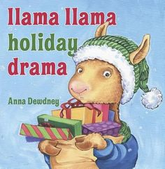 Llama Llama Holiday Drama by Anna Dewdney.  Llama Llama becomes overwhelmed as Christmas preparations progress, until his mother reminds him of the real gift the holiday brings. (Winter Holiday Kids Books)