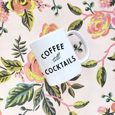 Coffee till Cocktails Mug, Valentines Day Gift, Galentines Day Gift, Coffee Lover Gift, Birthday Gift, Gift for Friend, Gift for Coworker by PaperAndWillow on Etsy