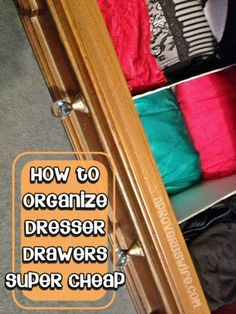 How to Organize Dresser Drawers Super Cheap {Organizing}