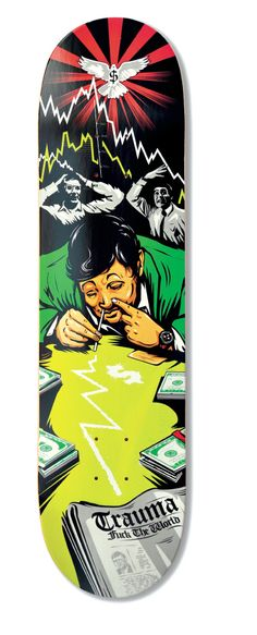 Fuck the World Trader' by Brice Raysseguier, 2011 Skateboard Deck Art, Skateboard Design, Illuminati, Creature Skateboards, Skateboard Companies, Old School Skateboards, Skate And Destroy, Skate Art, Custom Decks