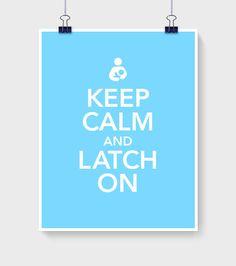 Keep Calm and Latch On | Breastfeeding Inspiration Card - $3 - www.milkandbaby.com #milkandbaby #breastfeeding