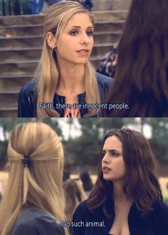 Innocent. BTVS.   'These are innocent people.'   'No such animal.'