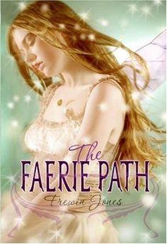 The Faerie Path (Faerie Path #1) by Allan Frewin Jones
