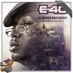 E-40 : The Block Brochure – Welcome to the Soil 6