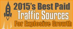 Paid Traffic: 2015's Best Traffic Opportunities