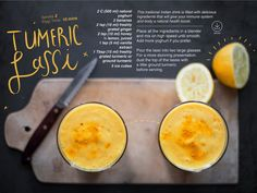 Turmeric lassi - Lassi is a traditional Indian drink that boosts your immune system. Crush 32