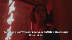 Lia Chang & Vincent Leong in #NoMBe's #Kemosabe #MusicVideo via GIPHY
