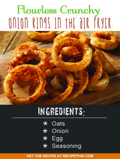 Airfryer Recipes | flourless crunchy onion rings in the air fryer recipe from RecipeThis.com