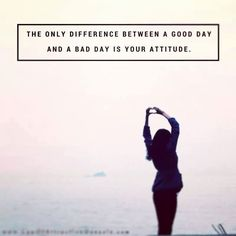 The only difference between a good day and a bad day is your attitude. #sandeepgautam Sandeep Gautam