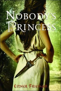Nobody's Princess (Princesses of Myth Series) Loved it!! Greek Mythology.