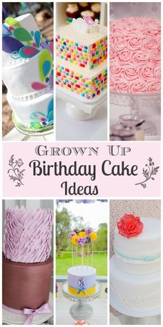 My Favorite Grown Up Birthday Cakes (Because Today's My Birthday)!