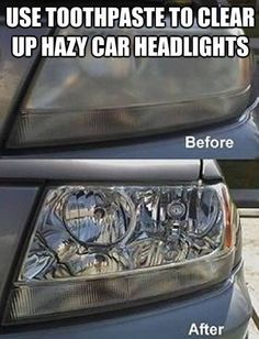 Clean Your Car Headlights with Toothpaste - Oh my. What does this say about what ingredients are in toothpaste? I say, get an all natural toothpaste and then upcycle your old toothpaste to clean your car lights with!