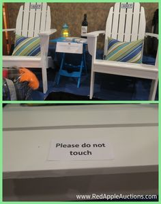 """Adirondack chairs in this silent auction had the """"Please do not touch"""" sign on them."""