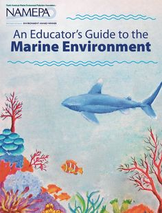 Contains lessons for students K-12 on ocean acidification, ocean exploration, the marine industry and ecosystem health! Download for free at www.namepa.net/education!