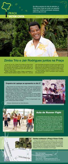 """A Praça Victor Civita preparou uma programação especial para apresentar entre os dias 25 e 30 de setembro. No dia 25, às 13h, o Zimbo Trio recebe o cantor Jair Rodrigues para um bate-papo musical. O evento será realizado no palco da Praça, com entrada gratuita. No dia 27, a partir das 11h, a Orqestra...<br /><a class=""""more-link"""" href=""""https://catracalivre.com.br/geral/urbanidade/barato/praca-victor-civita-traz-atracoes-especiais/"""">Continue lendo »</a>"""