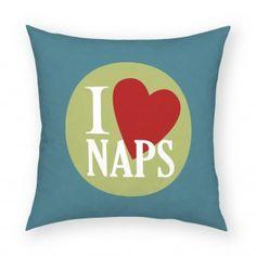 I Love Naps Pillow 18x18