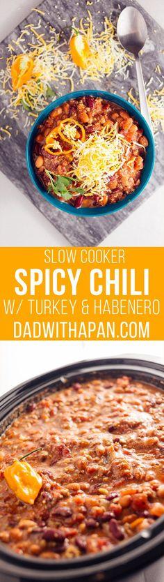 Spicy Turkey Habanero Crock Pot Chili - Dad With A Pan