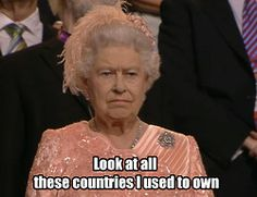 Look at all these countries I used to own…  haha...she did NOT look happy to be there, did she!