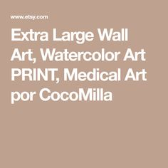 Extra Large Wall Art, Watercolor Art PRINT, Medical Art por CocoMilla