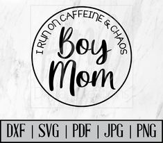 Mom Of Boys Shirt, Dad To Be Shirts, Mama Shirt, Raising Boys Quotes, Silhouette Machine, Silhouette School, Cute Shirt Designs, Boy Quotes, Cricut Creations