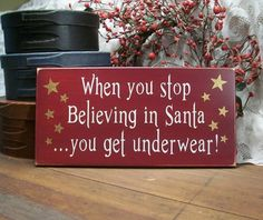 ha! ha! ha! Christmas Wall Sign Stop Believing in Santa Get by CountryWorkshop, $14.95 @ltalbott66