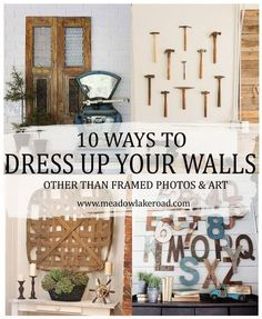 10 WAYS TO DRESS UP YOUR WALLS other than hanging framed photos and art | www.meadowlakeroad.com