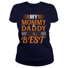 MY DADDY AND MOMMY ARE THE BEST #gift #ideas #Popular #Everything #Videos #Shop #Animals #pets #Architecture #Art #Cars #motorcycles #Celebrities #DIY #crafts #Design #Education #Entertainment #Food #drink #Gardening #Geek #Hair #beauty #Health #fitness #History #Holidays #events #Home decor #Humor #Illustrations #posters #Kids #parenting #Men #Outdoors #Photography #Products #Quotes #Science #nature #Sports #Tattoos #Technology #Travel #Weddings #Women