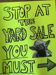 Yoda funny yard sale sign