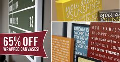 Wow! HUGE 65% off sale on wrapped canvases through 3/12/15!  Use code CUSTOMCANVAS | SignsByAndrea.com