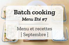 Batch cooking Eté #7 - Semaine du 2 au 6 septembre 2019 via @cuisineaddict Cooking Panda, Healthy Cooking, Cooking Mustard Greens, Online Cooking Classes, Batch Cooking, How To Cook Eggs, Macarons, Food Inspiration, Meal Prep