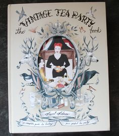 The Vintage Tea Party cookbook reviewed.