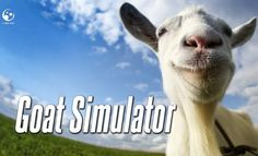 Download the Goat Simulator game and see the life through the eyes of a goat !