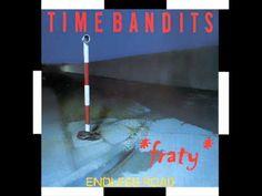 Time Bandits - Endless Road (High Energy Dance Mix) (1985)