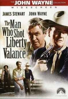 An analysis of the film the man who shot liberty valance by john ford