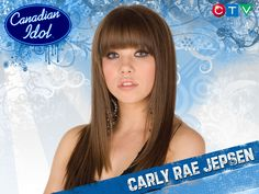 Carly Rae Jepsen when she was on Canadian Idol.