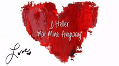 JJ Heller | Not Mine Anyway (With Lyrics) | Album:  Painted Red | Songwriters: David Heller and JJ Heller | Christian music video. | YouTube