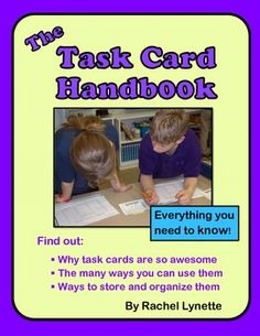 The Task Card Handbook: Everything You Need to Know - and it is FREE!