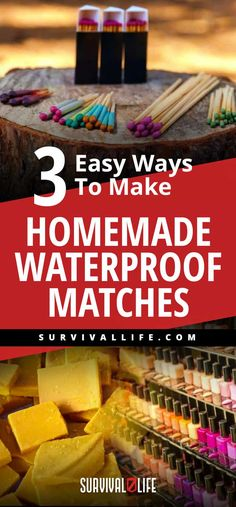 3 Easy Ways To Make Homemade Waterproof Matches Survival Life, Survival Prepping, Emergency Preparedness, Survival Skills, Survival Gear, Emergency Planning, Survival Hacks, Zombies Survival, Emergency Bag