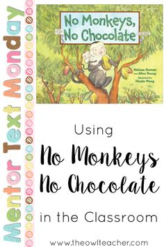 Did you know you couldn't have chocolate without maggots? Pretty gross! This nonfiction picture book makes an awesome mentor text for teaching reading skills such as cause and effect and chronological order. It also is perfect for teaching science ideas such as habitats and plants.