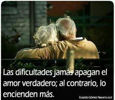 Las dificultades jamas apagan el Amor verdadero, al contrario, lo encienden mas...