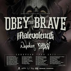 NEWS: The hardcore band, Obey The Brave, has announced a European tour, for spring 2015. Malevolence, Napoleon and Kublai Khan will be joining the tour, as support. You can check out the dates and details at http://digtb.us/1Af4rtb