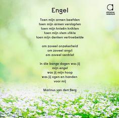 """""""In die bange dagen was jij mijn engel.."""" Woorden uit een mooi gedicht van Marinus van den Berg"""