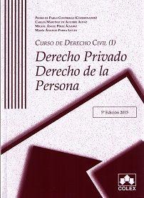 Curso de derecho civil. Vol. 1, Derecho privado. Derecho de la persona.    5ª ed.    COLEX, 2015